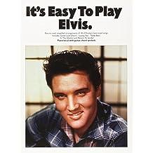 It'S Easy To Play Elvis Presley