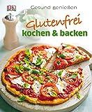 Glutenfrei kochen und backen: Gesund genießen - Heather Whinney, Jane Lawrie, Fiona Hunter