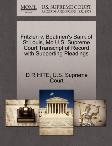 Fritzlen v. Boatmen's Bank of St Louis, Mo U.S. Supreme Court Transcript of Record with Supporting Pleadings