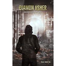 Diamon Usher: Das Verlöschen der Welt (German Edition)