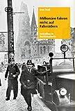 Millionäre fahren nicht auf Fahrrädern: Justizalltag im Nachkriegsberlin (BerlinBerlin)