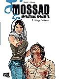 Mossad Opérations spéciales - Tome 2 - L'Otage de Damas (Jungle Thriller) - Format Kindle - 9782822201810 - 4,99 €