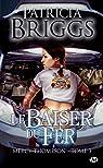 Mercy Thompson, tome 3 : Le Baiser du Fer par Briggs