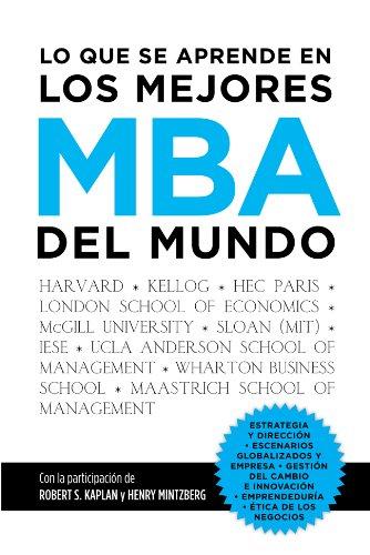 Lo que se aprende en los mejores MBA del mundo por Francisco Javier Garrido Morales