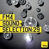 FM4 Soundselection Vol.29 [Explicit]