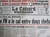 LE CANARD ENCHAINE N° 4061 du 26/08/1998 : Le Pen ou Megret, le FN a le cul entre deux chefs / prothèses du genou /Juppé-Roussin