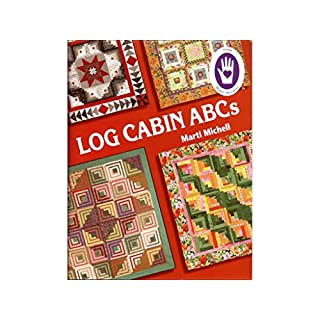 Marti Michell Log Cabin ABCs Bk by Michell Marketing