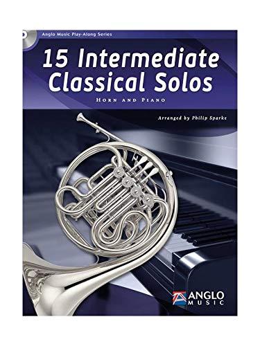 15 Intermediate Classical Solos, für F Horn + Klavier, m. Audio-CD