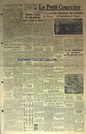 PETIT PARISIEN (LE) [No 127] du 03/06/1944 - LE VOYAGE DE DE GAULLE - ROME NE DOIT PAS DEVENIR UN CHAMP DE BATAILLE DECLARE LE PAPE - SUR LE FRONT ITALIEN - VIOLENTES ATTAQUES DES ANGLO-AMERICAINS A VELLETRI - L'INCENDIE DE ROUEN - LES OBSEQUES DES VICTIMES DU BOMBARDEMENT D'ANGERS - LES BOMBARDEMENTS DE SAUMUR - ROOSEVELT NE VEUT PAS TRAITER AVEC DE GAULLE - DISCOURS DE CHURCHILL AUX ETATS-UNIS