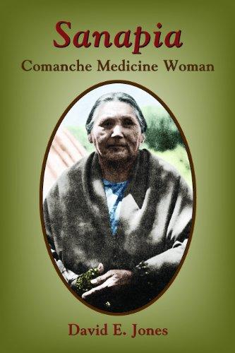 Sanapia: Comanche Medicine Woman por David E. Jones