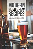 Modern Homebrew Recipes: Exploring Styles & Contemporary Techniques by Randy Mosher (Foreword), Gordon Strong (1-May-2015) Paperback