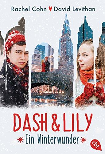 Dash & Lily: Ein Winterwunder (Die Dash & Lily-Reihe 1) (German Edition)