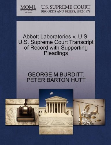 abbott-laboratories-v-us-us-supreme-court-transcript-of-record-with-supporting-pleadings