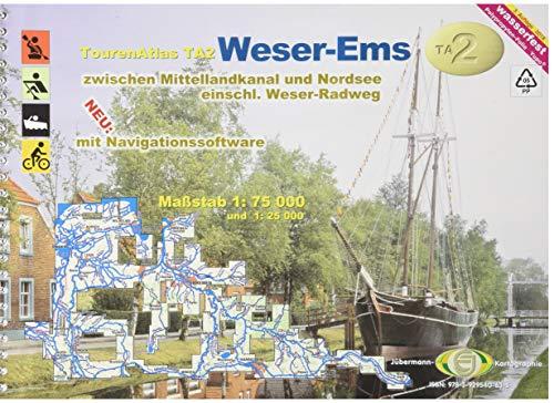 TourenAtlas Wasserwandern / TA2 Weser-Ems: zwischen Mittellandkanal und Nordsee
