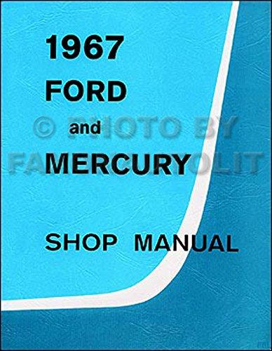 1967-ford-galaxie-ltd-mercury-monterey-montclair-repair-shop-manual-reprint