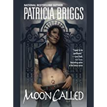 Moon Called (Mercy Thompson, Book 1) (English Edition)