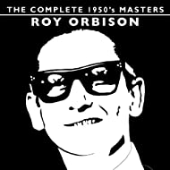 The Complete 1950's Masters - Roy Orbison