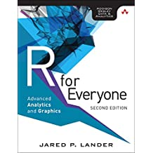 R for Everyone: Advanced Analytics and Graphics (Addison-Wesley Data & Analytics)