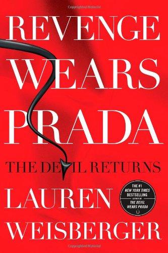 Revenge Wears Prada: The Devil Returns por Lauren Weisberger