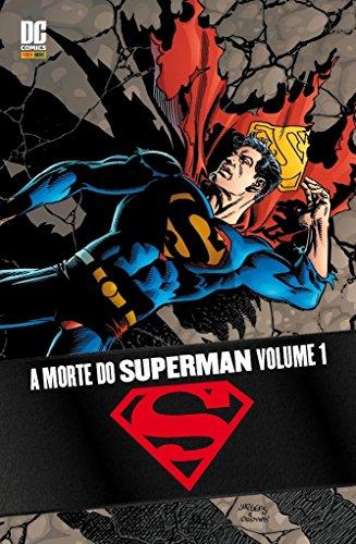 A Morte do Superman - Volume 1 (Em Portuguese do Brasil)