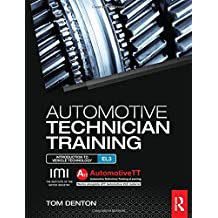 Automotive Technician Training: Entry Level 3: Introduction to Light Vehicle Technology