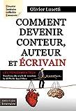 Telecharger Livres Comment devenir conteur auteur et ecrivain Les fondamentaux Creation litteraire (PDF,EPUB,MOBI) gratuits en Francaise