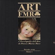 Art FMR Secolo XVIII Tomo I