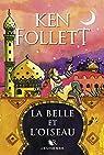 La belle et l'oiseau par Follett