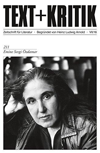 TEXT+KRITIK 211 - Emine Sevgi Özdamar (German Edition)