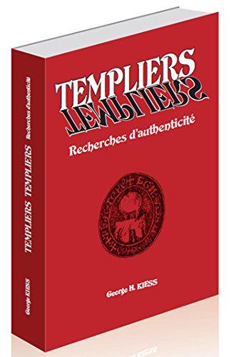TEMPLIERS TEMPLIERS - Recherches d'authenticité