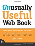 The Unusually Useful Web Book (Voices That Matter)