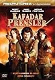 Your Highness - Kafadar Prensler