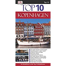 Top 10 Reiseführer Kopenhagen: mit Extrakarte