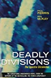 Deadly Divisions: The Spectre Chronicles