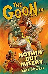 The Goon: Volume 1: Nothin' But Misery (2nd edition) (Goon (Graphic Novels)) by Eric Powell (2011-05-31)