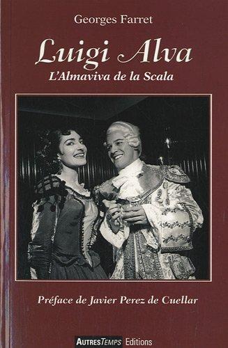 Luigi Alva : L'Almaviva de la Scala