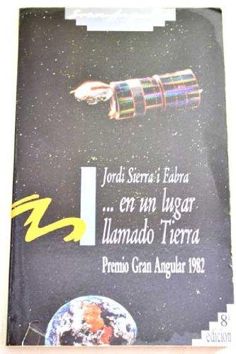 . en un lugar llamado Tierra (Gran angular) por Jordi Sierra i Fabra