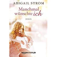 Manchmal wünschte ich (German Edition)