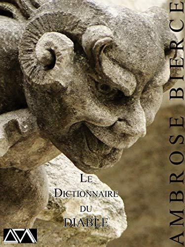 Le Dictionnaire du Diable par Ambroce Bierce