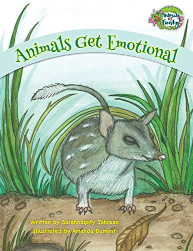 Animals Get Emotional: Helping Families Deal with Big Feelings (Animals Get Funky Book 2) (English Edition) Funky Animal