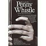 How To Play The Penny Whistle Pwh (Penny & Tin Whistle)