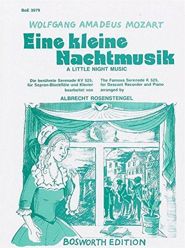 Eine Kleine Nachtmusik KV 525 -Für Sopran- oder Alt-Blockflöte und Klavier-: Partitur, Stimme(n)...