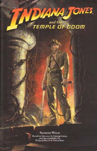 Indiana Jones and the Temple of Doom Suzanne Weyn.