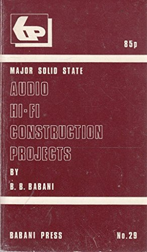 Read Major Solid State Audio Hi-fi Construction Projects