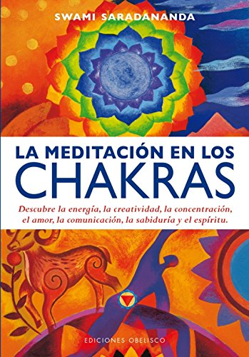 Meditación En Los Chakras, La (SALUD Y VIDA NATURAL)