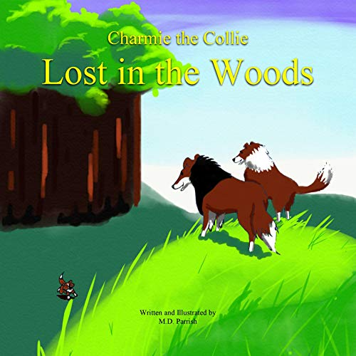 Charmie the Collie Lost in the Woods (English Edition)