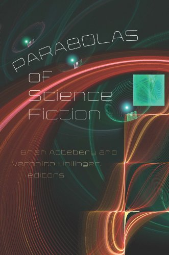 Parabolas of science fiction ebook brian attebery veronica parabolas of science fiction ebook brian attebery veronica hollinger amazon kindle store fandeluxe Image collections
