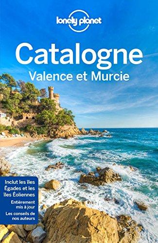 La Catalogne Valence et Murcie - 3ed par Lonely Planet LONELY PLANET