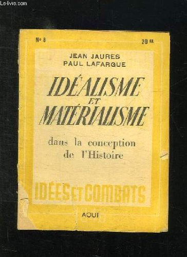 CAHIERS SPARTACUS N° 8 AOUT 1946: IDEALISME ET MATERIALISME DANS LA CONCEPTION DE L HISTOIRE... par LEFEVRE R.
