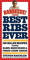 Best Ribs Ever: A Barbecue Bible Cookbook: 100 Killer Recipes (Barbecue! Bible Cookbooks) by Steven Raichlen (2012-04-25)